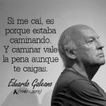 Imágenes con frases célebres del escritor uruguayo Eduardo Galeano para recordar y compartir
