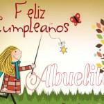 Frases hermosas para una Abuela en su Cumpleaños: Feliz cumpleaños abuela