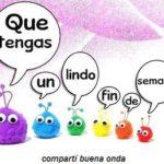 Imágenes con frases bonitas y pensamientos cristianos para desear Felíz Fin de Semana