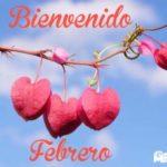 Imágenes lindas con bellas palabras para darle la bienvenida a Febrero