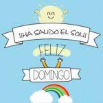 Bonitas frases y mensajes para dar la bienvenida al día Domingo en imágenes