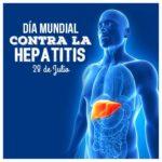 28 de julio – Día Mundial contra la Hepatitis – Imágenes e Infografías para compartir