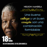 """Día Internacional de Nelson Mandela – """"Símbolo de la Paz y la Libertad"""""""