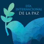 Imágenes con frases reflexivas para compartir este Día Internacional de la Paz