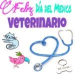Imágenes con frases bonitas para dedicar a los veterinarios argentinos en su día.